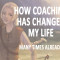 How_coaching_has_changed_my_life